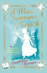 A Most Improper Magick