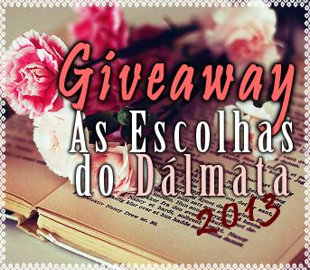 GIVEAWAY-BANNER-AS-ESCOLHAS-DO-DALMATA-2013