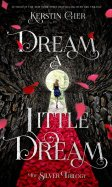 Dream a Little Dream - 15/04