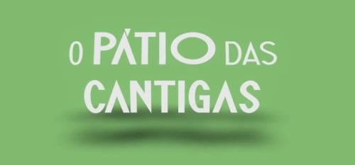 o-patio-das-cantigas