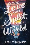 The Love That Split The World - 01 Fev